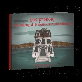 PRENOM et le fantôme de la maison aux volets fermés - PDF